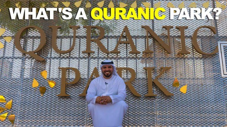 Quranic Park Dubai: Location, Timings, Ticket Price & More